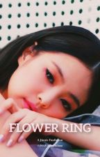 Flower Ring [END] by BLINKARMY11