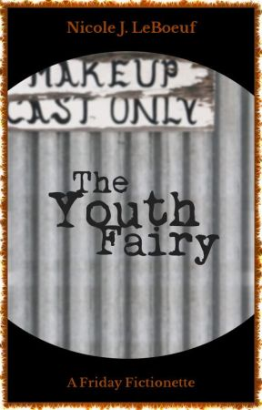 The Youth Fairy (excerpt) by NicoleJLeBoeuf