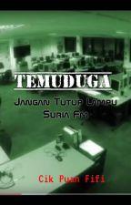 TEMUDUGA by CikPuanFifi