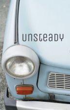 UNSTEADY  (STEVE HARRINGTON) (O.H.) by iStavo