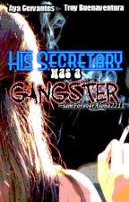 His Secretary was a Gangster by judyel_pelina