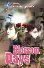 Blossom Days (Oneshoot) by giasirayuki