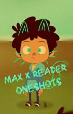 ~Camp Camp Max X Reader Oneshots~ by EmberoX-13
