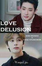 ✔️ Love Delusion; Wonho x Hyungwon [Hyungwonho] by WoojinUjin
