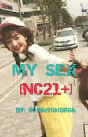 MY SEX [NC 21+] by kata_rasa
