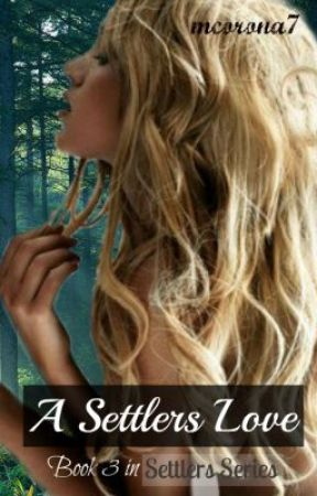 A Settlers Love (settlers series book 3) by mcorona7