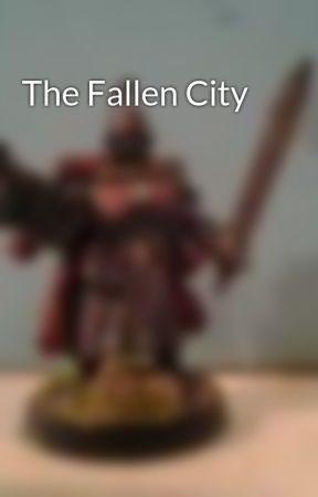 The Fallen City by BPBaggett