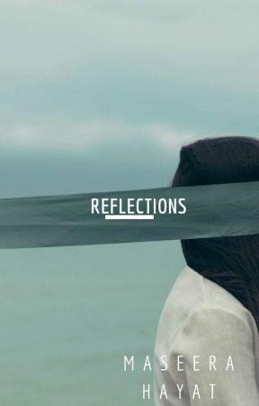 Reflections by xxMuslimahVxx