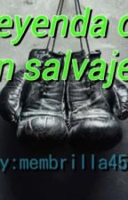 Boxeo: Leyenda de un salvaje  by membrilla451