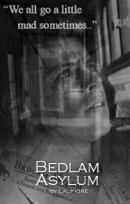 Bedlam Asylum // Harry Styles by xthankyouharry