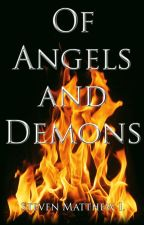 Of Angels and Demons by Zyrofern