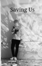 2. Saving Us (Yoongi) [Tradusă] by yoongsquizh