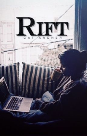 Rift ✘ My Tumblr One-Shots by Cat_Archer