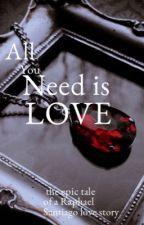 All You Need Is Love /Raphael Santiago by Xx_ellamendes_xX