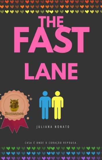 The Fast Lane (COMPLETO)
