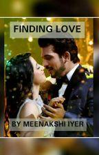 Finding Love  by MeenakshiIyer681