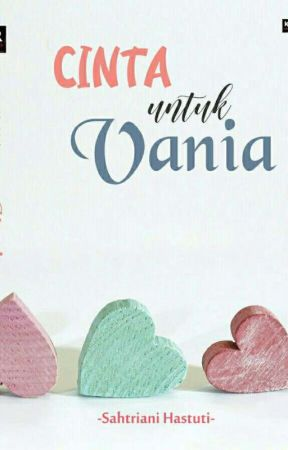 Cinta untuk Vania [Open PO] by Sah_Three