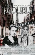 Trouble | JB by jbwaslikebby