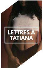 Lettres à Tatiana by PaulBernardAMGL