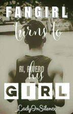 Fangirl Turns To His Girl   Ricci Rivero Fanfic by _LadyInSilence