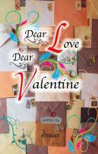 Dear Love Dear Valentine by drvaine
