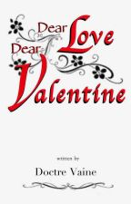 Dear Love Dear Valentine by drvaine