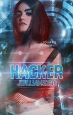 HACKER by JWilliamsx98