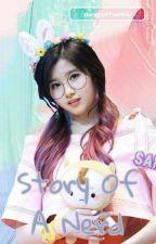 Story of A Nerd [BangTwice & GotTwice Sana ships!] by BangGotTwiPink