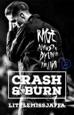 Crash & Burn (G-Eazy) by LittleMissJaffa