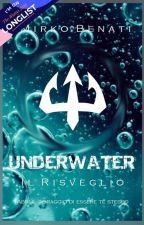 UNDERWATER - Il Risveglio by MirkoBenati