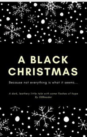 A Black Christmas by GBReader