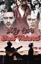 My Ex's Best Friend (ON HOLD) by _sadnessgirlx