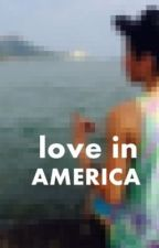Love In America (A Sam Pottorf Fanfic) by powerpuffgirl2014