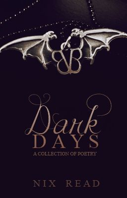 Dark Days (A collection of poetry)