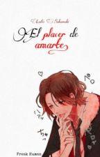 El Placer De Amarte🍷Laito Sakamaki. by Freak_Human