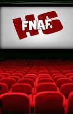 Watching FNAFHS by Toki_Fanfics