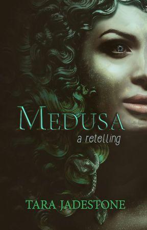 Medusa: A Retelling ✅ by tarajadestone