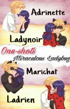 One-shots - Miraculous Ladybug  by 68957761a