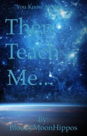 Then Teach Me... - Newtmas Fanfiction✨ by BloodyMoonHippos