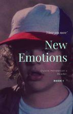 New Emotions~ Dustin Henderson x Reader Book 1 by Middleschoolbookworm