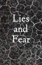 Lies and Fear by kuranda