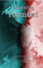 Hatred's Torment by Divine_Providence