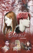 blood; k.dh • p.jm by ohwondae