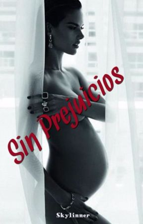 Sin prejuicios by Skylinner