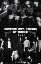 Comerth City: Passing Of Throne (BUUS 2) by Onio2005