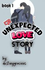 Unexpected Love Story (COMPLETED) by its_AE