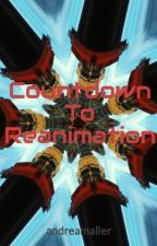Countdown To Reanimation by andreamaller