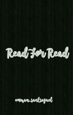 Read For Read by iiContentDeleted