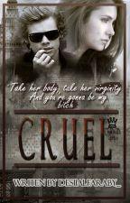 Cruel by Desmarmen