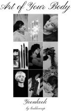 The Art of Your Body | Yoonkook ✔️ by bookloverop